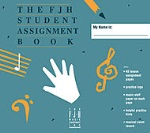 The FJH Student Assignment Bk