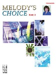 Melody's Choice Bk 3