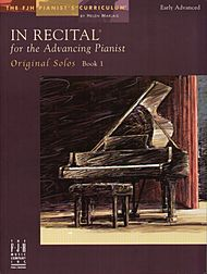 In Recital for the Advancing Pianist  Bk 1