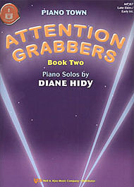 Piano Town Attention Grabbers Bk 2